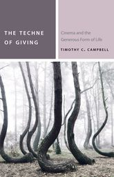 The Techne of Giving: Cinema and the Generous Form of Life